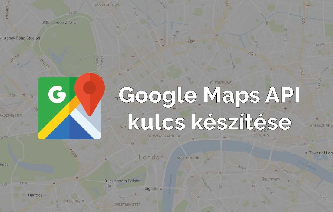 Google Maps Api Kulcs Keszitese Rotisoft